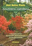 Best Native Plants for Southern Gardens (Not for planting zones 10 & 11)