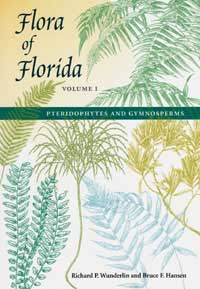 Flora of Florida, Volume I: Pteridophytes and Gymnosperms